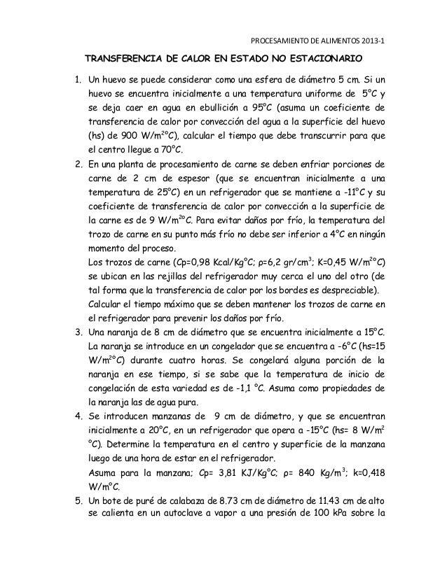 PROCESAMIENTO DE ALIMENTOS 2013-1 TRANSFERENCIA DE CALOR EN ESTADO NO ESTACIONARIO 1. Un huevo se puede considerar como un...