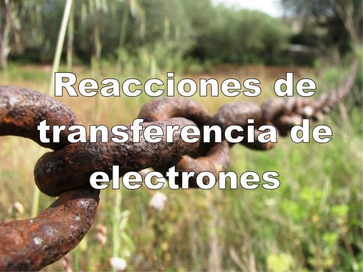 Reacciones de transferencia de electrones