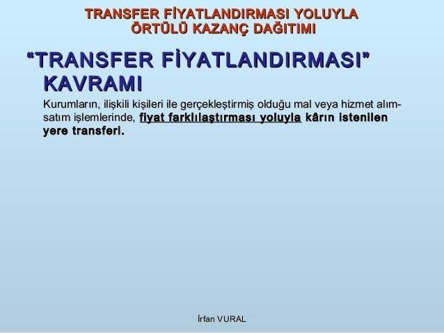 Transfer Fiyatlandırması Yoluyla Örtülü Kazanç Dağıtımı İstanbul