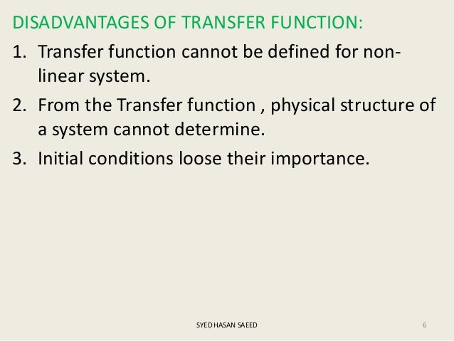 Advantages and disadvantages of transfer function
