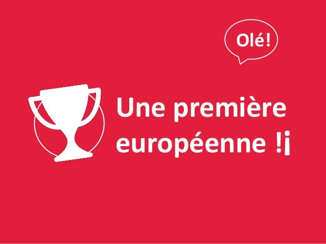 Une première européenne ! ! Olé!