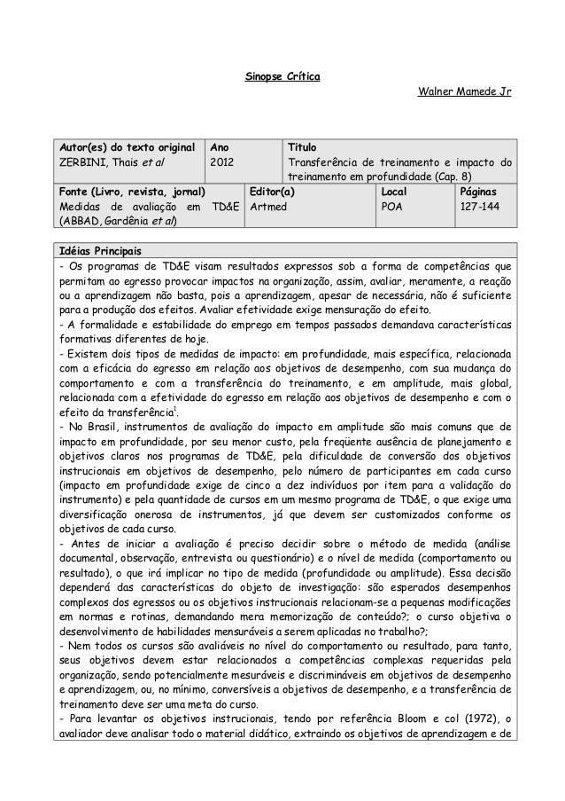 Sinopse Crítica Walner Mamede Jr Autor(es) do texto original ZERBINI, Thais et al Ano 2012 Titulo Transferência de treinam...