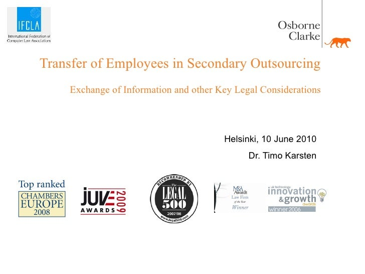 Transfer of Employees in Secondary Outsourcing     Exchange of Information and other Key Legal Considerations             ...