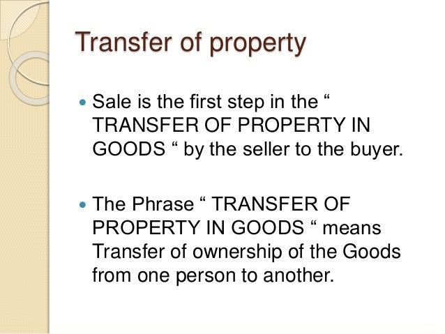 Transfer of property Slide 3