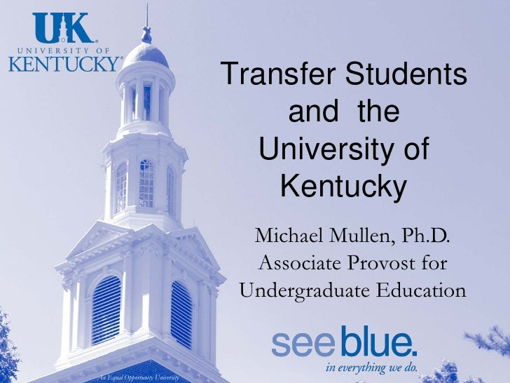 Transfer Students                                      and the                                    University of           ...