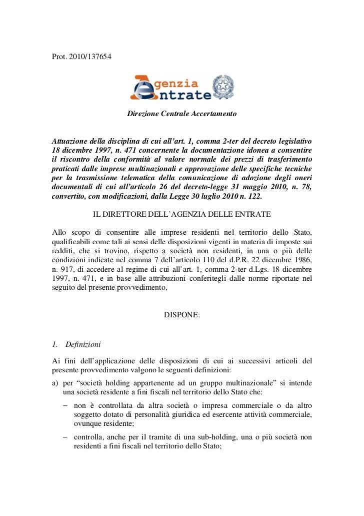 Prot. 2010/137654                        Direzione Centrale AccertamentoAttuazione della disciplina di cui all'art. 1, com...