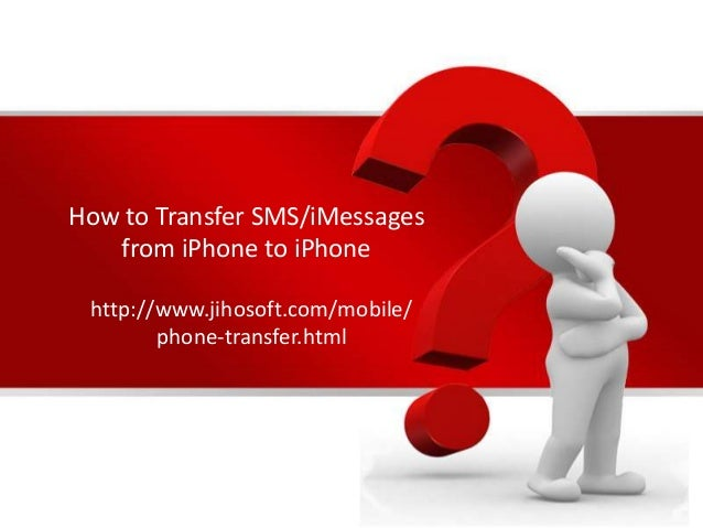 transfer imessages to new iphone how to transfer sms imessages from iphone to iphone 8735