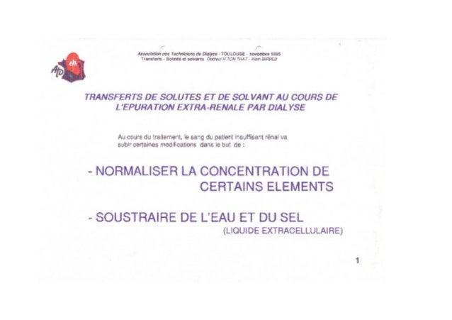 Transferts des solutes et des solvants en épuration extra rénale par dialyse atd 1995