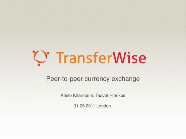 Transferwise: €56K VC investment turned into $3.5B. Transferwise's initial pitch deck