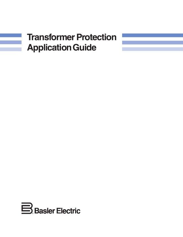 Transformer protection guide basler   relay   transformer.