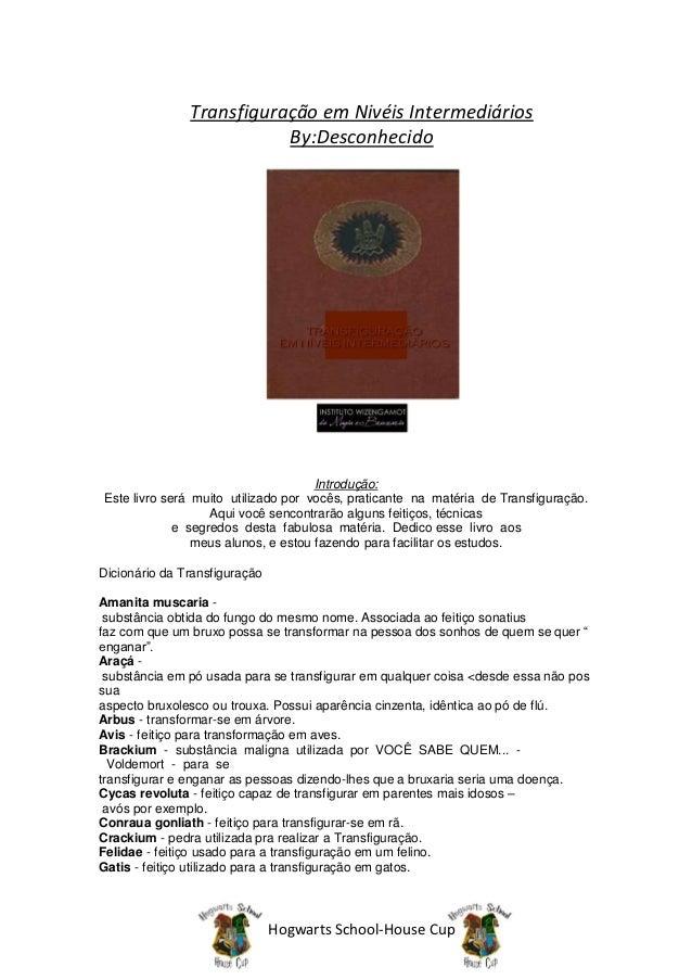 Transfiguração em Nivéis Intermediários                          By:Desconhecido                                     Intro...