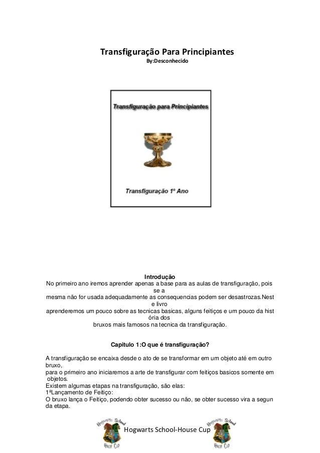 Transfiguração Para Principiantes                                     By:Desconhecido                                    I...