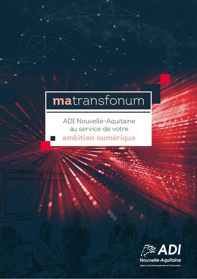 matransfonum ADI Nouvelle-Aquitaine au service de votre ambition numérique