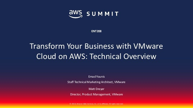 © 2018, Amazon Web Services, Inc. or its affiliates. All rights reserved. Emad Younis Staff Technical Marketing Architect,...