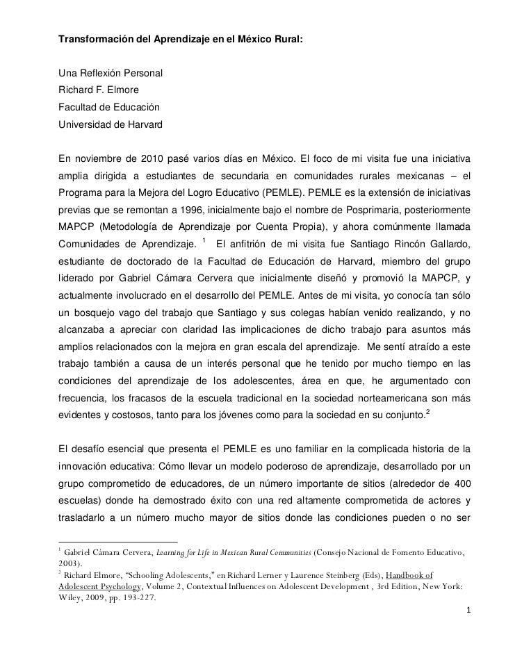 Transformación del Aprendizaje en el México Rural:Una Reflexión PersonalRichard F. ElmoreFacultad de EducaciónUniversidad ...