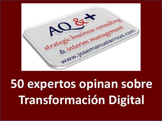 Transformación Digital. Reinventando las Organizaciones y Canalizando la Disrupción de la Economía Digital. Slide 2