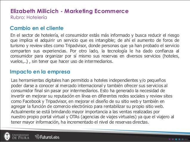 Cambio en el cliente En el sector de hotelería, el consumidor estás más informado y busca reducir el riesgo que implica el...
