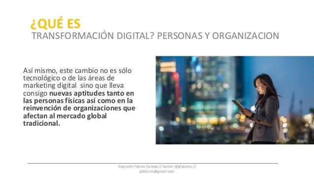 Así mismo, este cambio no es sólo tecnológico o de las áreas de marketing digital sino que lleva consigo nuevas aptitudes ...