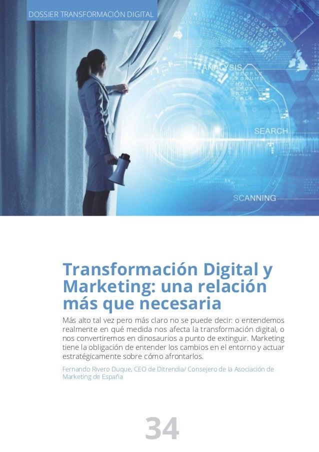 transformación Digital y Marketing: una relación más que necesaria Más alto tal vez pero más claro no se puede decir: o en...