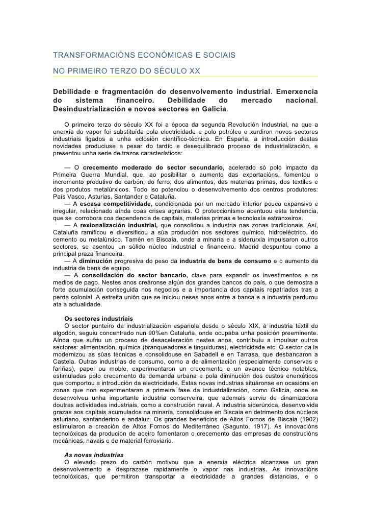 TRANSFORMACIÓNS ECONÓMICAS E SOCIAIS NO PRIMEIRO TERZO DO SÉCULO XX  Debilidade e fragmentación do desenvolvemento industr...