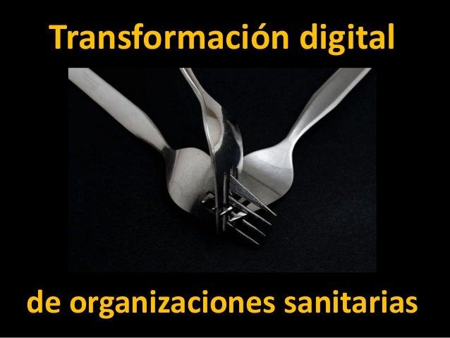 Transformación digital de organizaciones sanitarias