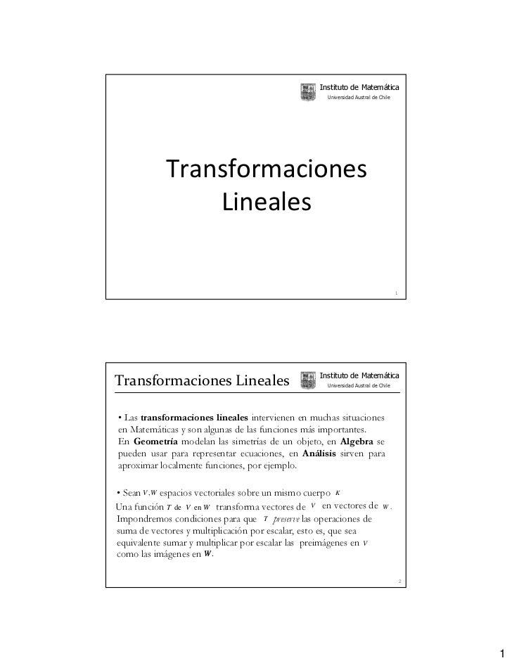 Instituto de Matemática                                                   Universidad Austral de Chile            Transfor...