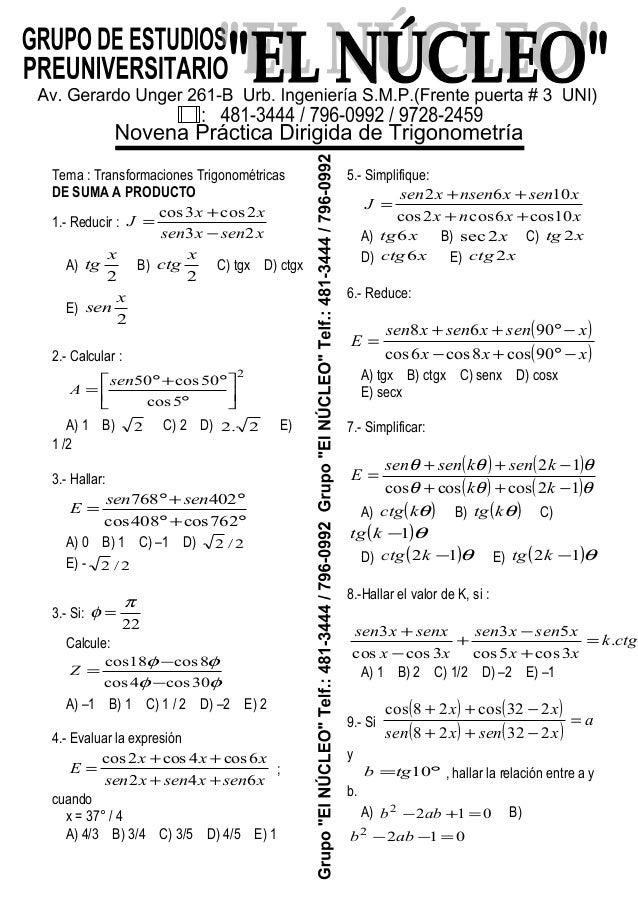 Tema : Transformaciones Trigonométricas DE SUMA A PRODUCTO 1.- Reducir : xsenxsen xx J 23 2cos3cos − + = A) 2 x tg B) 2 x ...