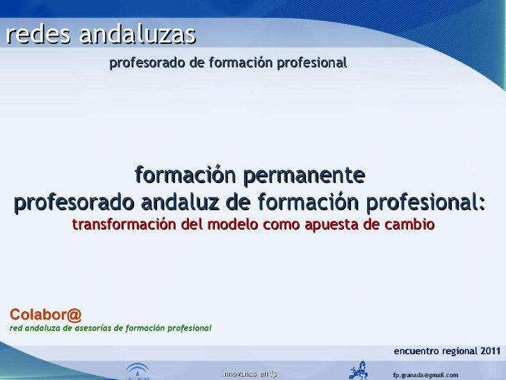 formación permanente  profesorado andaluz de formación profesional:  transformación del modelo como apuesta de cambio encu...