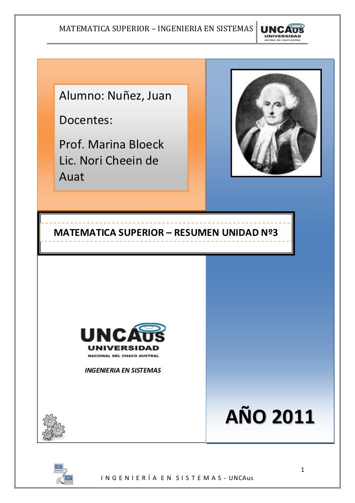 INGENIERIA EN SISTEMASAlumno: Nuñez, JuanDocentes:Prof. Marina BloeckLic. Nori Cheein de Auat    MATEMATICA SUPERIOR – RES...