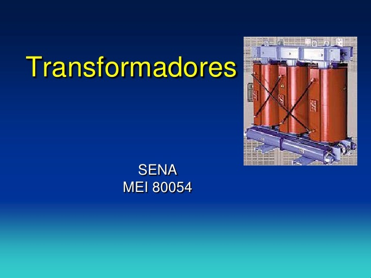 Transformadores          SENA       MEI 80054
