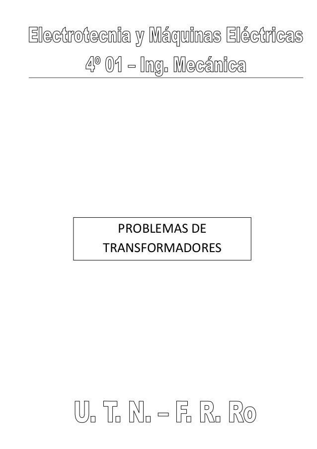 PROBLEMAS DE  TRANSFORMADORES