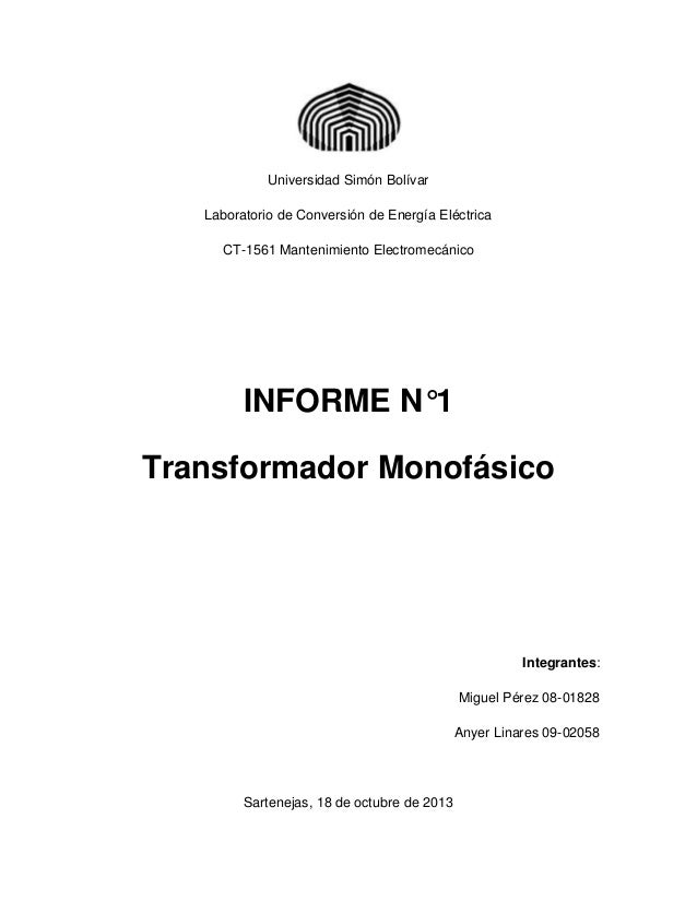 Universidad Simón Bolívar Laboratorio de Conversión de Energía Eléctrica CT-1561 Mantenimiento Electromecánico  INFORME N°...