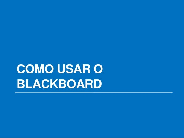Tutorial Basico Uso Blackboard - YouTube