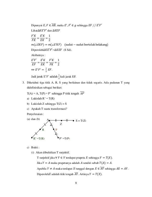 8 Dipunyai 𝐸, 𝐹 ∈ 𝐴𝐵⃡ , maka 𝐸′ , 𝐹′ ∈ 𝑔 sehingga 𝐸𝐹 ∕∕ 𝐸′𝐹′ Lihat∆𝐾𝐸′𝐹′ dan ∆𝐾𝐸𝐹 𝐹′𝐾 𝐹𝐾 = 𝐸′𝐾 𝐸𝐾 = 1 2 𝑚(∠𝐸𝐾𝐹) = 𝑚(∠𝐸′𝐾𝐹)...