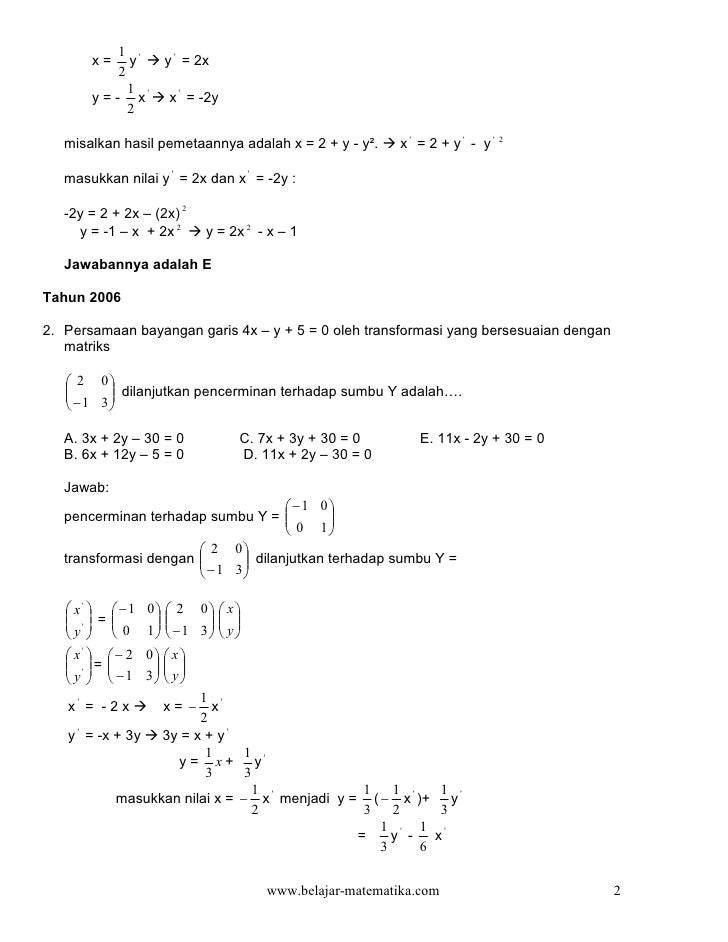 1        x=     y     y  = 2x            2              1       y = - x      x  = -2y              2   misalkan hasil peme...