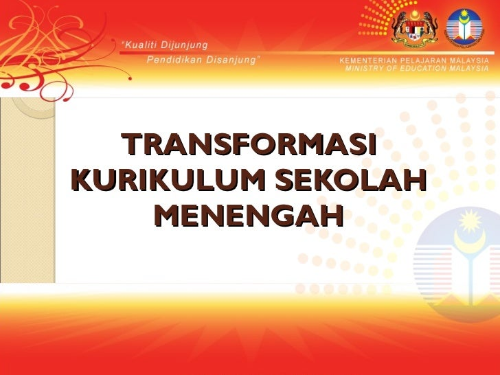 TRANSFORMASI KURIKULUM SEKOLAH MENENGAH