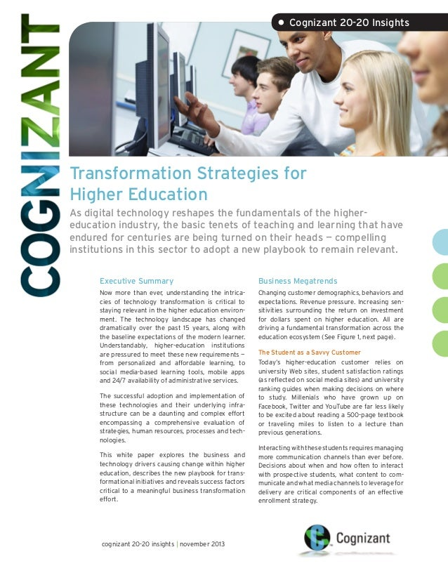 • Cognizant 20-20 Insights  Transformation Strategies for Higher Education As digital technology reshapes the fundamentals...