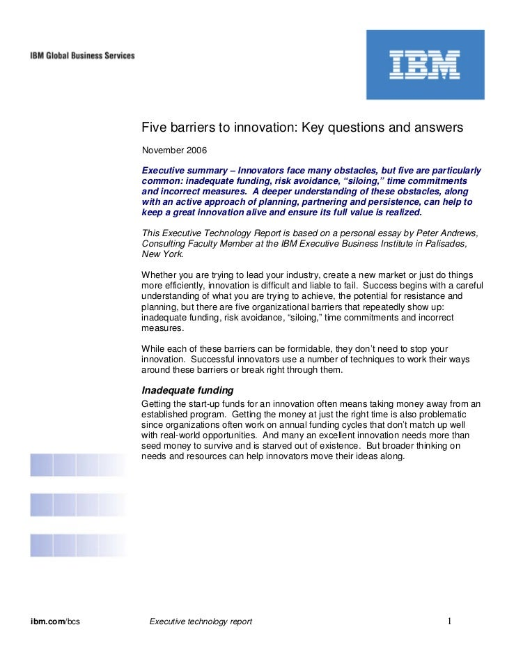 Five barriers to innovation: Key questions and answers              November 2006              Executive summary – Innovat...