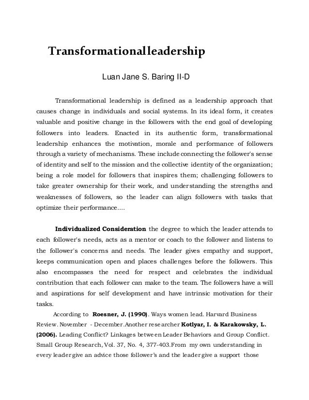 transformational leadership 4 essay Transformational leadership to use this approach in the workforce, one must first understand exactly what transformational leadership is in the simplest terms.