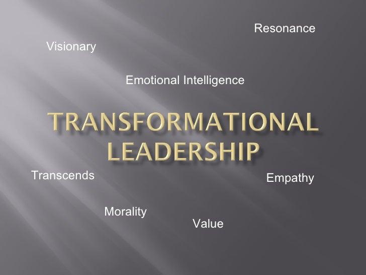 Visionary Emotional Intelligence  Resonance  Morality  Transcends Empathy  Value