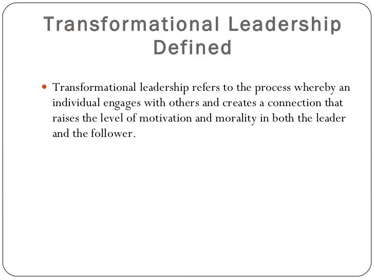 transformational leadership bass' transformational leadership theory Assumption of transformational leadership theory is that the underlying leadership processes and outcomes are essentially the same in all situations bass (1998) had suggested that transformational leadership is.