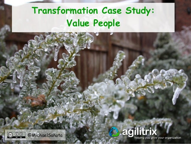 @MichaelSahota Transformation Case Study: Value People