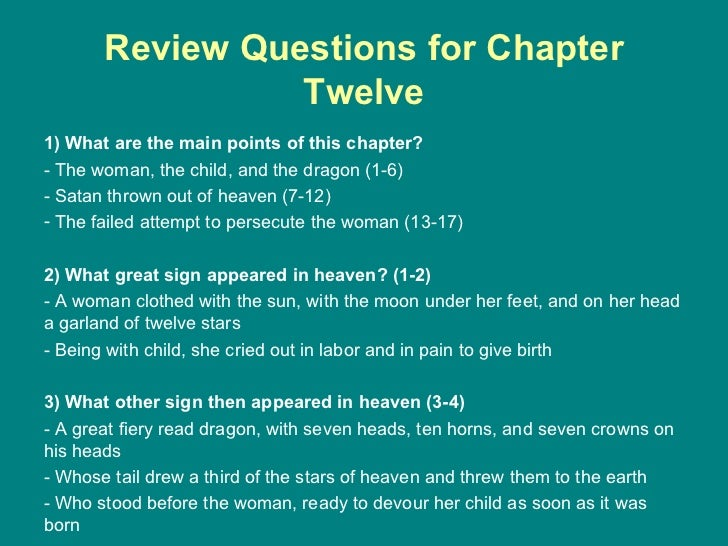 Review Questions for Chapter Twelve <ul><li>1) What are the main points of this chapter? </li></ul><ul><li>- The woman, th...
