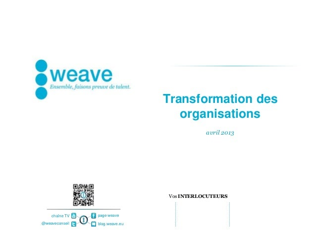Transformation des                                   organisations                                           avril 2013   ...