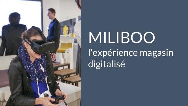 28 mai 2015 #MBAMCI #geekTonStore inside 3 MILIBOO l'expérience magasin digitalisé