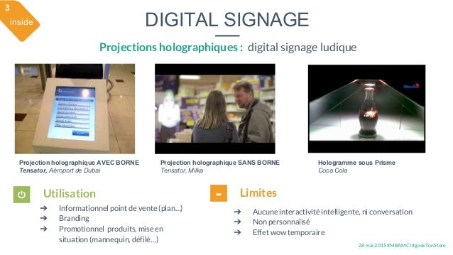 28 mai 2015 #MBAMCI #geekTonStore DIGITAL SIGNAGE Projections holographiques : digital signage ludique Projection holograp...
