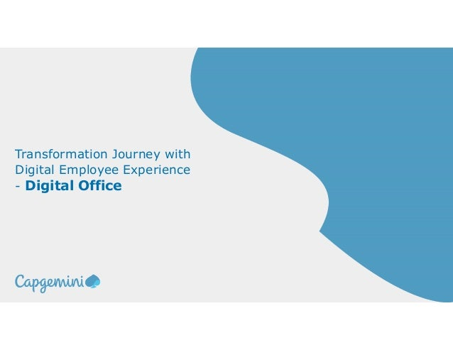Transformation Journey with Digital Employee Experience - Digital Office