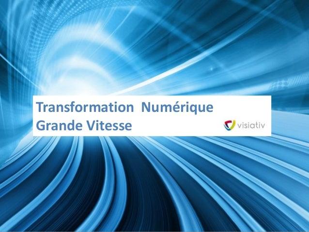 Transformation Numérique  Grande Vitesse