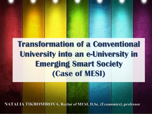 Transformation of a Conventional University into an e-University in Emerging Smart Society (Case of MESI)