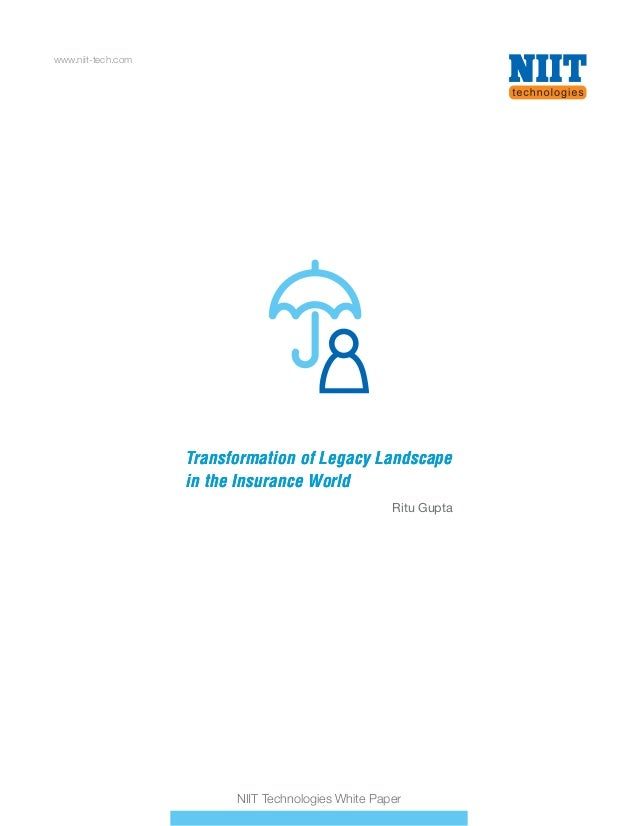 Transformation of Legacy Landscape in the Insurance World Transformation of Legacy Landscape in the Insurance World www.ni...